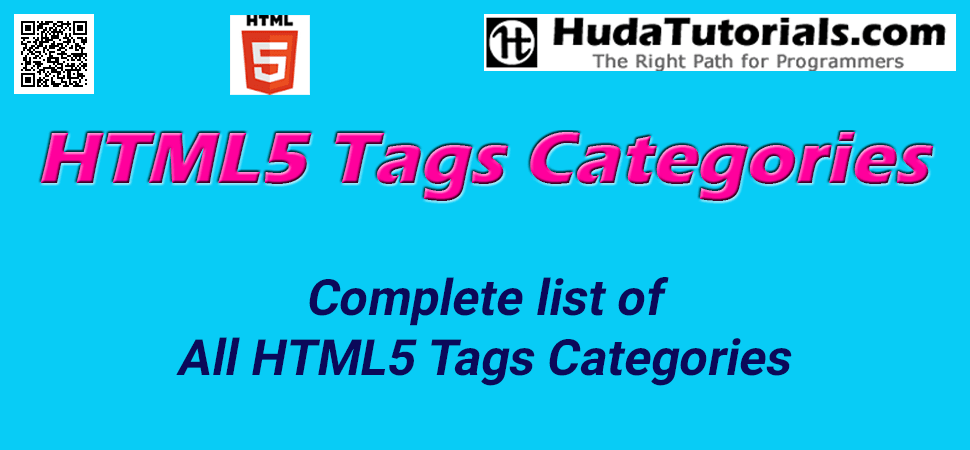 This HTML5 tags or elements tutorial contains a complete list of standard tags belonging to the latest HTML5 and HTML specifications . All the HTML5 tags or elements are listed alphabetically .