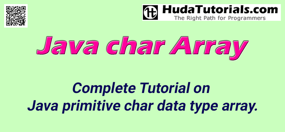 Complete Tutorial on Java primitive char data type array.