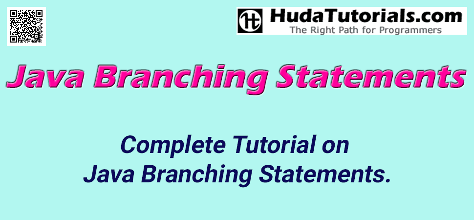 Complete Tutorial on Java Branching Statements.