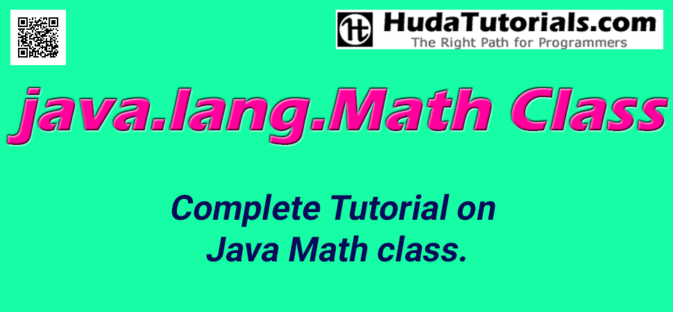 The Java Math class contains methods for performing basic numeric operations such as the exponential, logarithm, square root, and trigonometric functions.